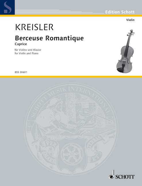 Kreisler Fritz - Berceuse Romantique Op. 9 - Violin And Piano