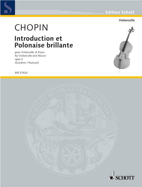 CHOPIN FREDERIC - INTRODUCTION ET POLONAISE BRILLANTE OP. 3 - CELLO AND PIANO