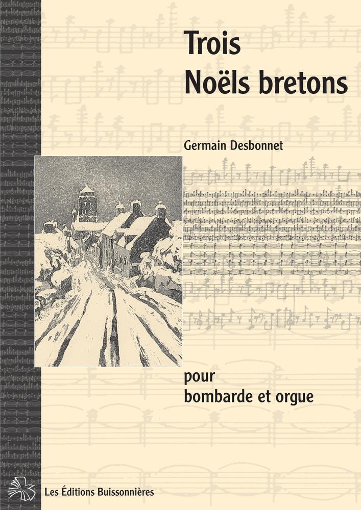 Desbonnet - Trois Noels Bretons - Bombarde Et Orgue