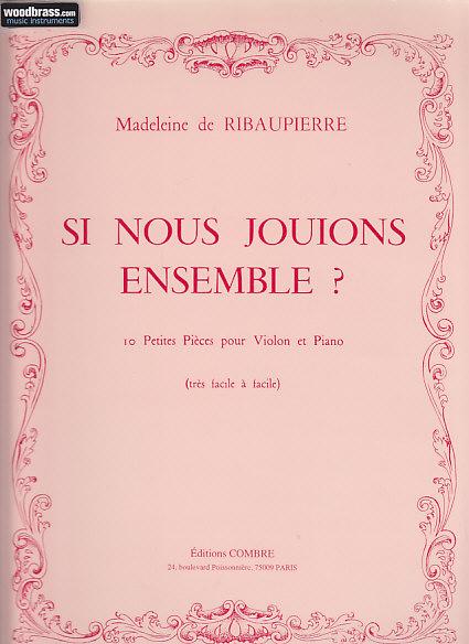 10 pi/èces pour Violon et piano Si nous jouions ensemble ?