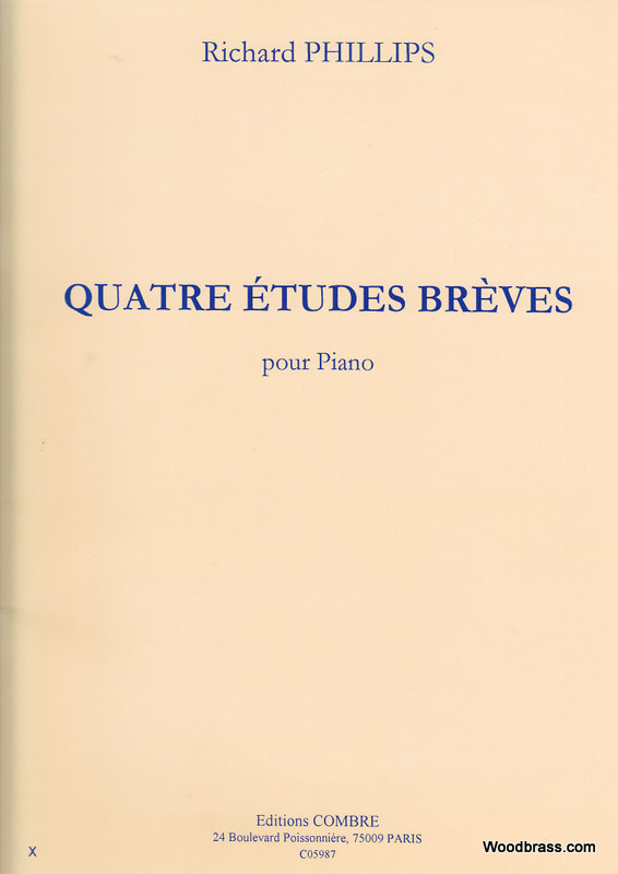 PHILLIPS RICHARD - ETUDES BREVES (4) - PIANO