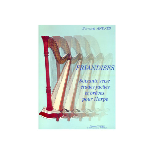 Andres Bernard - Friandises - 76 Etudes Faciles Et Breves - Harpe