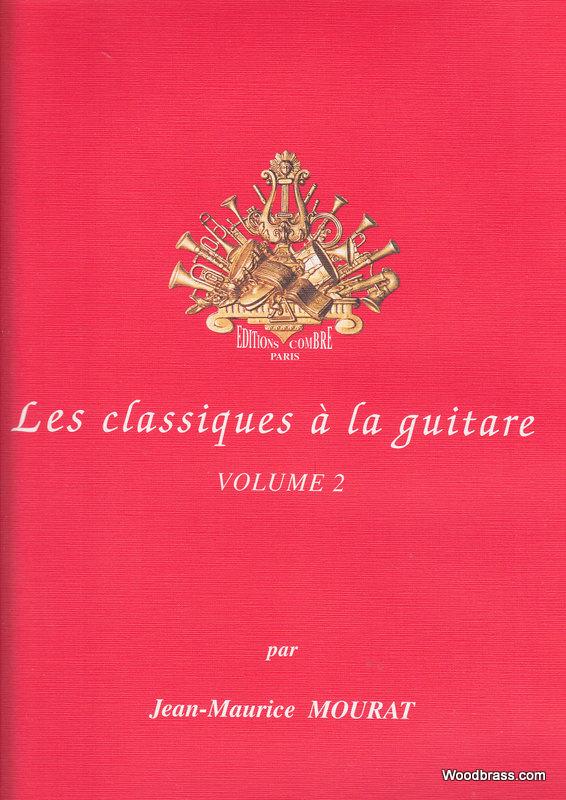 Mourat Jean-maurice - Les Classiques A La Guitare Vol 2