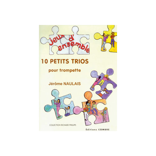 Naulais Jerome - Petits Trios (10) - 3 Trompettes