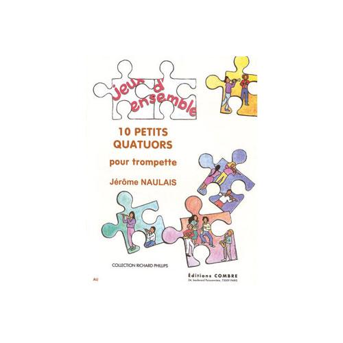 Naulais Jerome - Petits Quatuors (10) - 4 Trompettes
