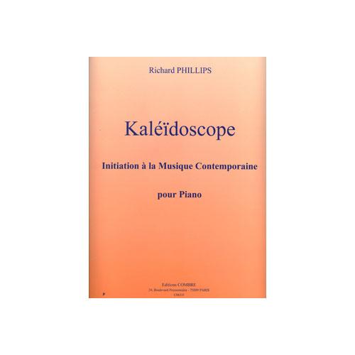 Phillips Richard - Kaleidoscope - Initiation A La Musique Contemporaine - Piano