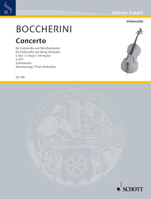 Boccherini Luigi - Concerto No.1 C Major G 477 - Cello And String Orchestra; 2 Horns Ad Lib.