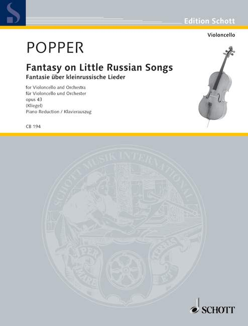 POPPER DAVID - FANTASY ON LITTLE RUSSIAN SONGS OP. 43 - CELLO AND ORCHESTRA