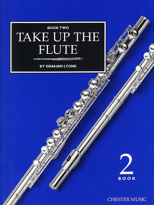 GRAHAM LYONS - TAKE UP THE FLUTE BOOK 2 - FLUTE