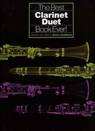 Best Clarinet Duet Book Ever - 2 Clarinettes