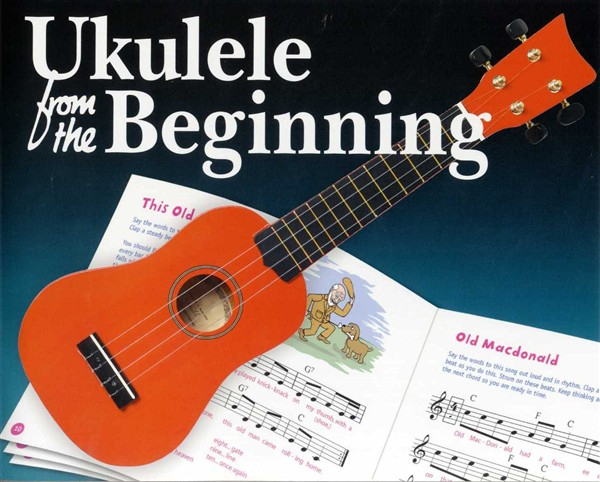 Ukulele From The Beginning - Ukulele