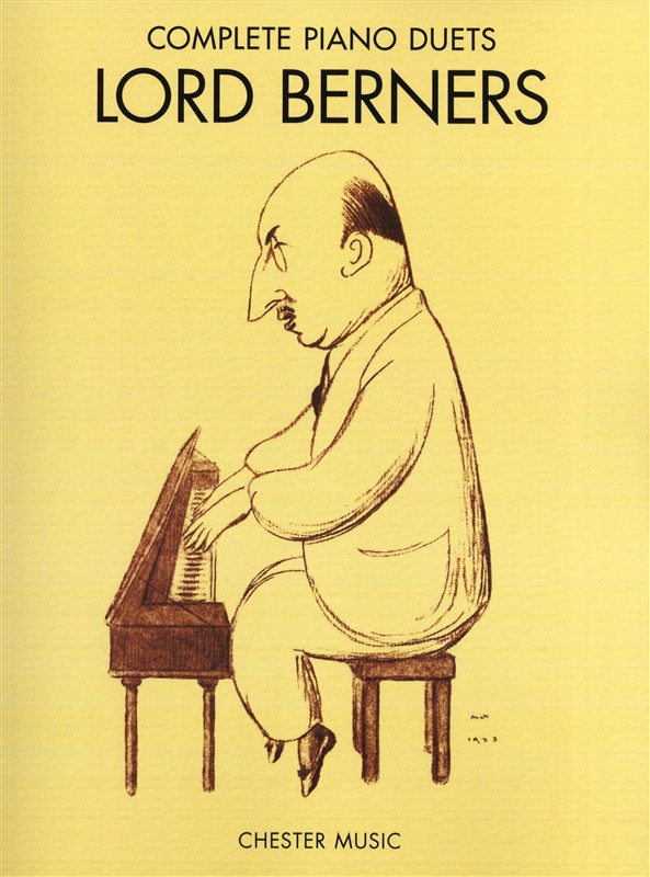 BERNERS COMPLETE PIANO DUETS - PIANO DUET