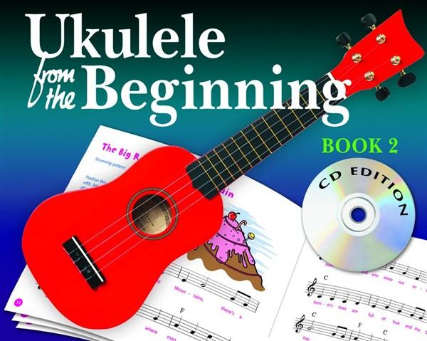 Ukulele From The Beginning Book 2 - Ukulele