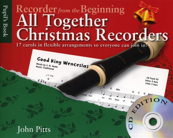 JOHN PITTS - RECORDER FROM THE BEGINNING - ALL TOGETHER CHRISTMAS + CD - RECORDER