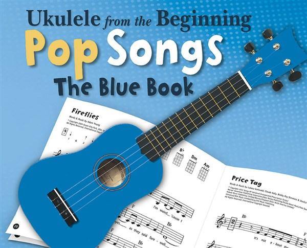 Ukulele From The Beginning Pop Songs - Ukulele