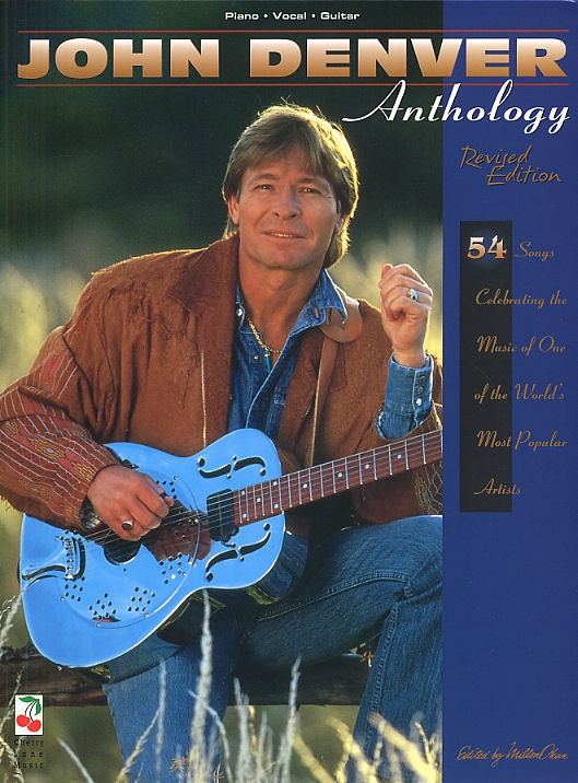 Cherry lane john denver anthology revised edition pvg