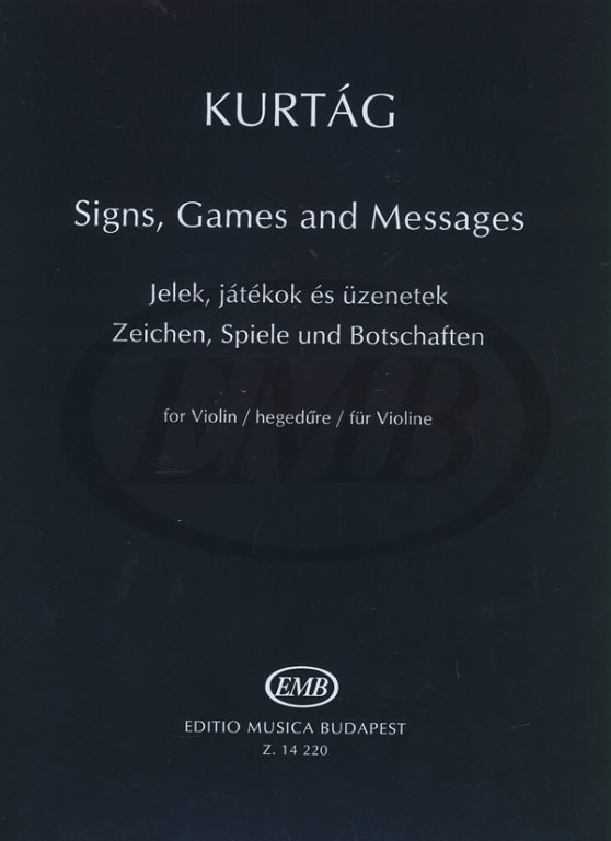 KURTAG GYORGY - SIGNS GAMES AND MESSAGES - VIOLON