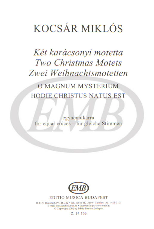 KOCSAR MIKLOS - TWO CHRISTMAS MOTETS O MAGNUM MYSTERIUM - CHOEUR