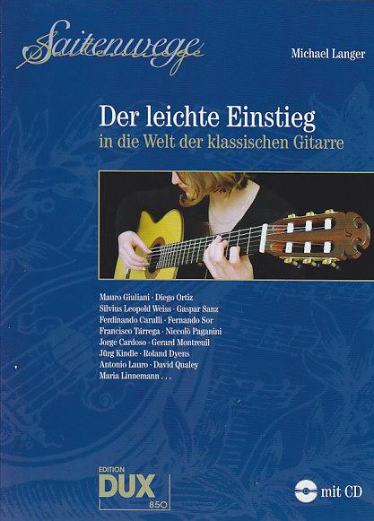 Langer M. - Der Leichte Einstieg In Die Welt Der Klassischen Gitarre