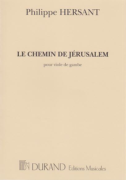 Hersant P. - Le Chemin De Jerum - Viole De Gambe