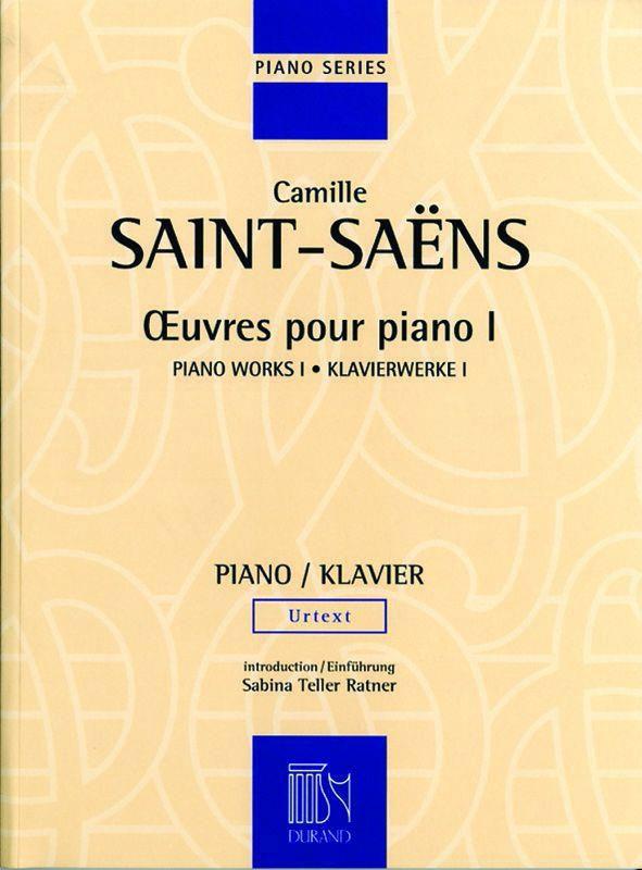 Saint-saens C. - Oeuvres Pour Piano - Volume I - Piano