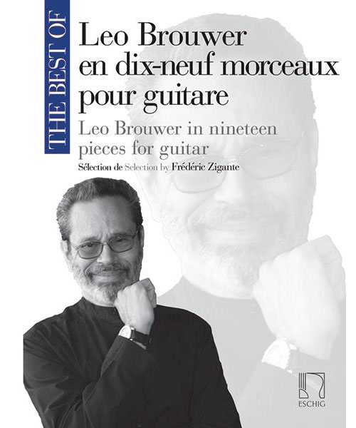 THE BEST OF : LEO BROUWER - GUITARE