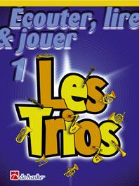 Ecouter, Lire Et Jouer - Les Trios Vol.1 - Trombone En Cle De Sol