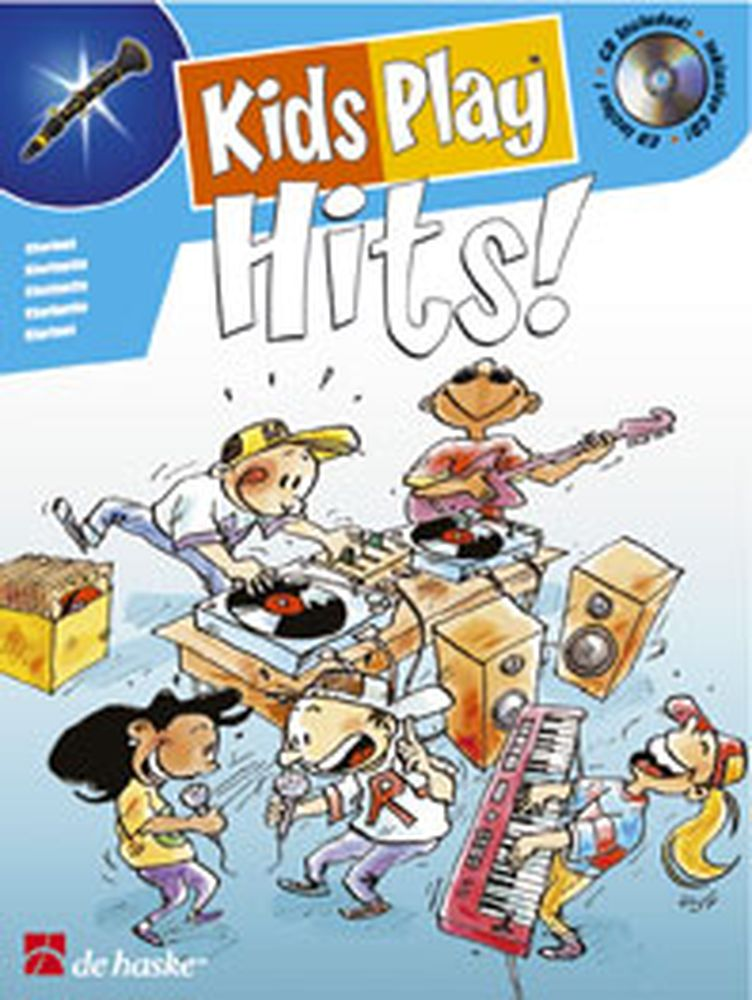 KIDS PLAY HITS ! + CD - CLARINETTE