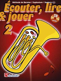Ecouter, Lire Et Jouer Vol.2 Baryton/euphonium/saxhorn (sib Cle De Sol) + Cd