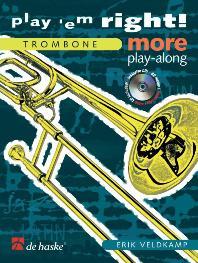 Veldkamp Erik - Play'em Right! More Play-along - Trombone