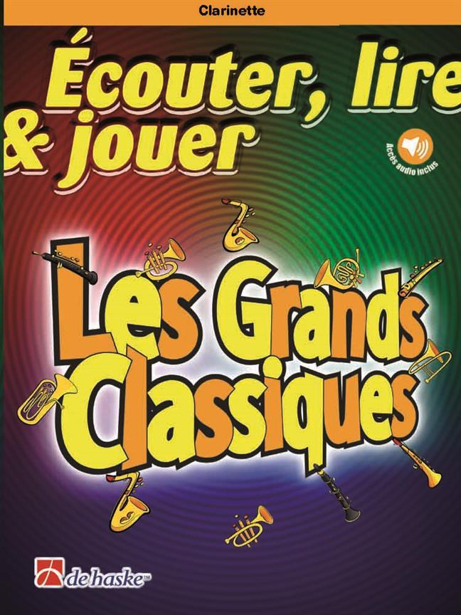 Ecouter Lire Et Jouer - Les Grands Classiques - Clarinette and Piano