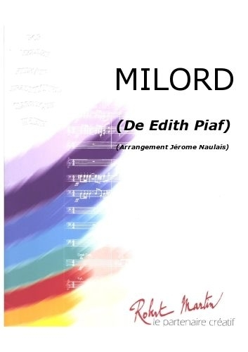 Piaf E. - Naulais J. - Milord
