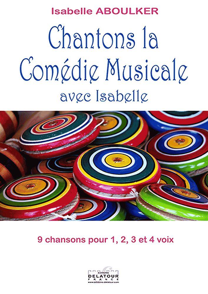 Aboulker Isabelle - Chantons La Comedie Musicale Avec Isabelle