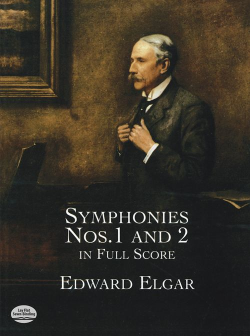 Elgar Edward - Symphonies N°1 and 2 - Full Score