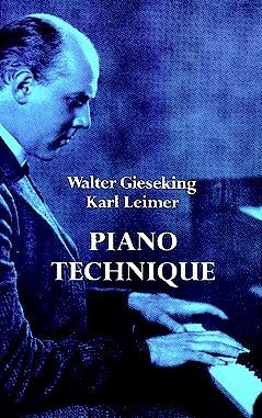 Walter Gieseking And Karl Leimer Piano Technique -