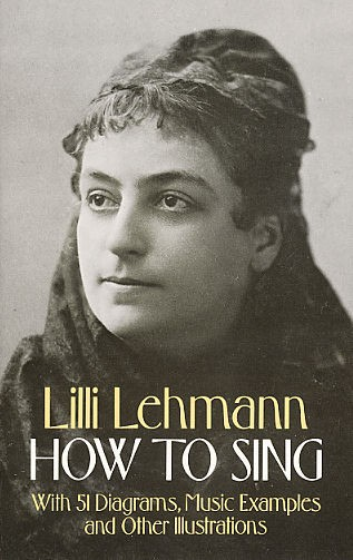 Lehmann Lilli How To Sing Vce- Voice