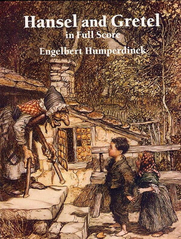 Humperdinck Engelbert - Hansel And Gretel In Full Score - Opera