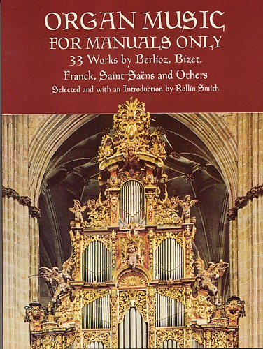 Smith Rollin - Organ Music For Manuals Only - Organ