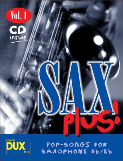 Sax Plus! Vol.1 - Pop Songs For Saxophone + Cd