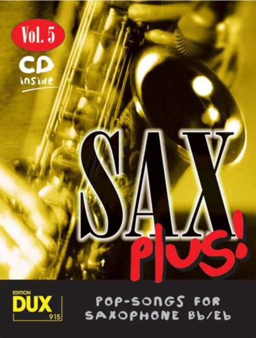 SAX PLUS! VOL.5 - POP SONGS FOR SAXOPHONE + CD