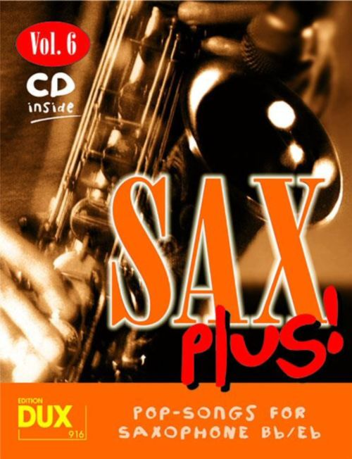 SAX PLUS! VOL.6 - POP SONGS FOR SAXOPHONE + CD