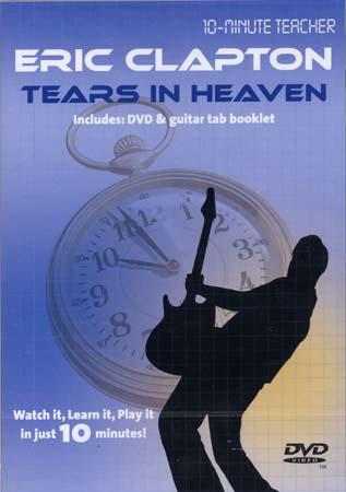 Clapton Eric - Tears In Heaven - Dvd 10-minute Teacher - Guitare