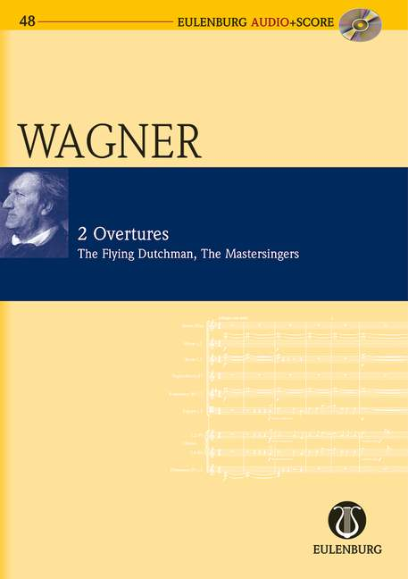 WAGNER RICHARD - 2 OUVERTURES + CD - STUDY SCORE