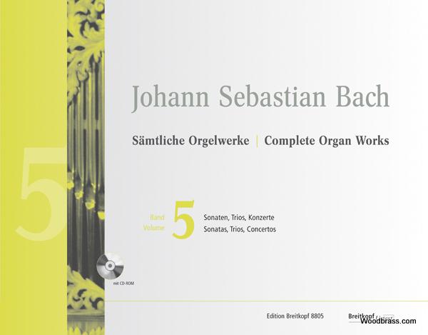 Bach J.s. - Complete Organ Works Vol.5 - Sonatas, Trios, Concertos + Cd-rom