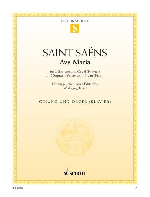 Saint-saens Camille - Ave Maria A Major - 2 Sopranos  And Organ
