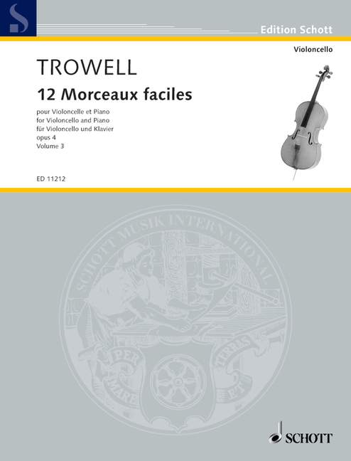 TROWELL ARNOLD - 12 MORCEAUX FACILES OP 4 VOL.3 - CELLO AND PIANO