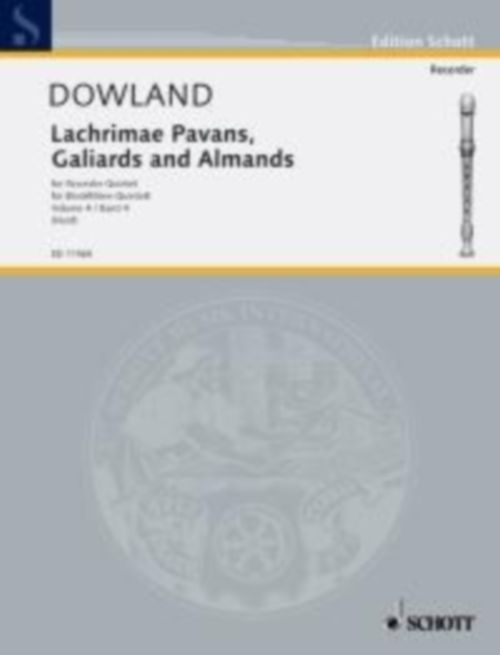 DOWLAND JOHN - LACHRIMAE PAVANS, GALIARDS AND ALMANDS - 5 FLUTES A BEC