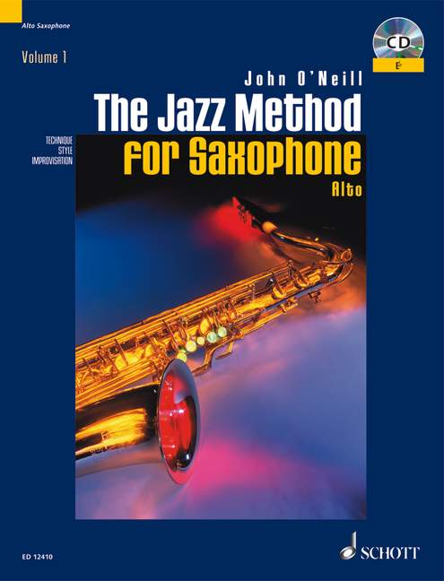 O'NEILL JOHN - THE JAZZ METHOD FOR SAXOPHONE - ALTO SAXOPHONE