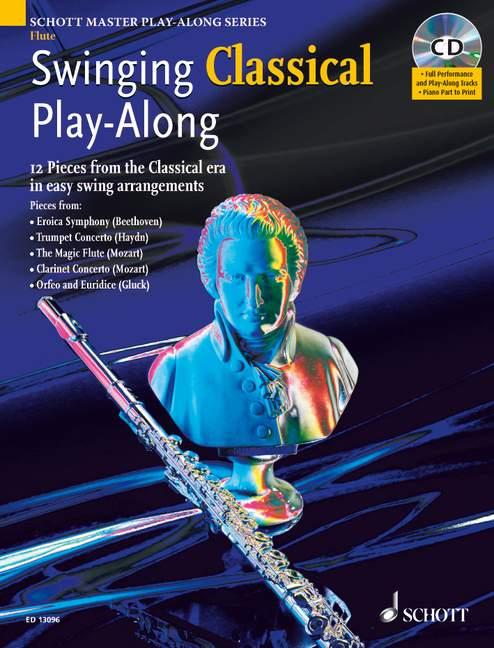 Swinging Classical Play-along + Cd - Flute; Piano Ad Lib.