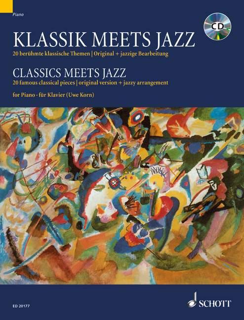 Classics Meets Jazz Vol. 1 - Piano